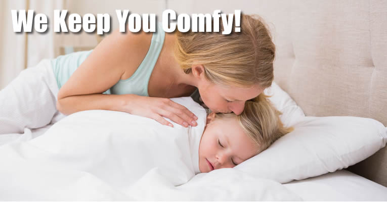 We Keep You Comfy